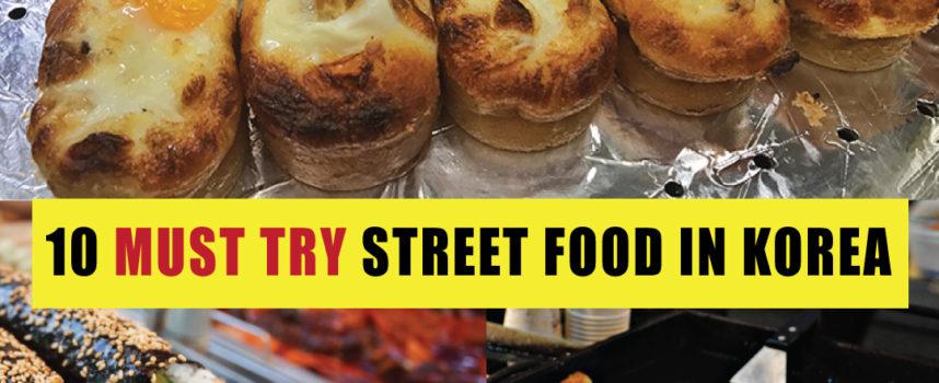 10 Must Try Street Food in Korea