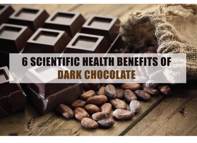6 SCIENTIFIC HEALTH BENEFITS OF DARK CHOCOLATE