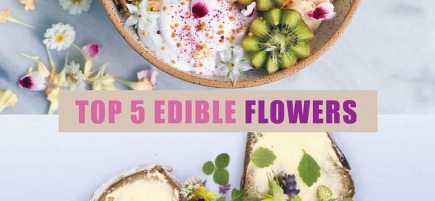 Top 5 Edible Flowers