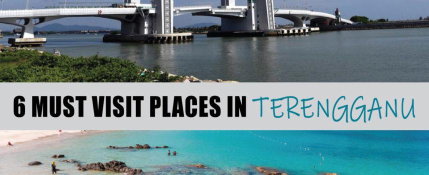 6 MUST VISIT PLACES IN TERENGGANU